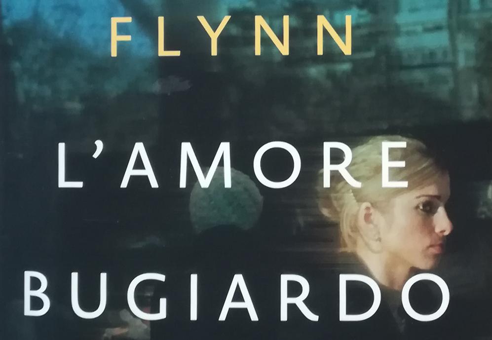 L'amore bugiardo, un thriller psicologico